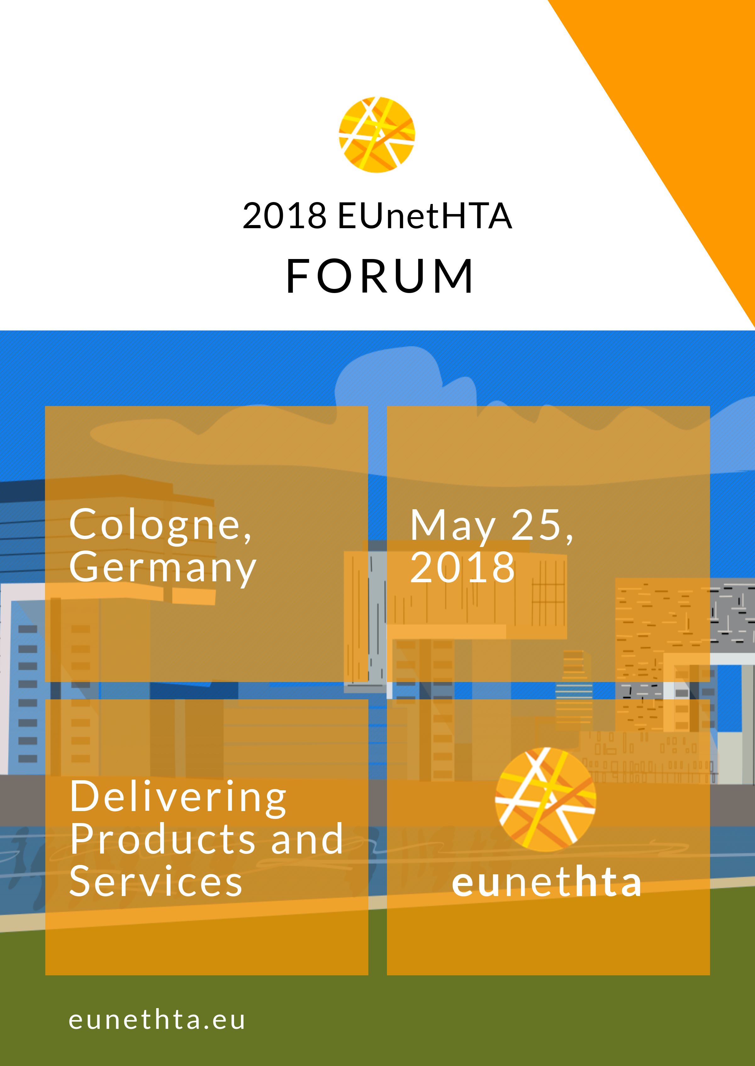 EUnetHTA Forum Agenda Now Available (May 25th, 2018 – Cologne, Germany)